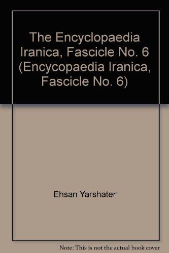 Encyclopaedia Iranica, Fascicle 07/6 Drugs-Ebn al-atir