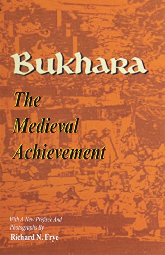 9781568590486: Bukhara: The Medieval Achievement (Bibliotheca Iranica: Reprint Series)