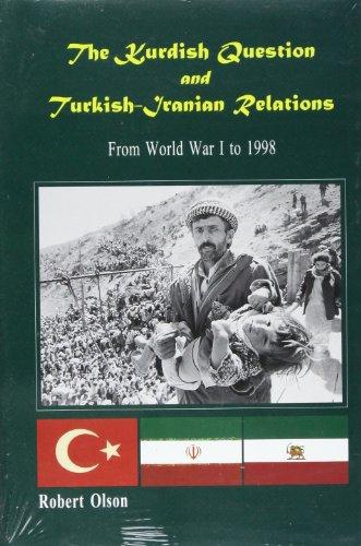 9781568590677: The Kurdish Question and Turkish-Iranian Relations: From World War I to 1998 (Kurdish Studies Series)
