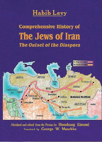 9781568590868: Comprehensive History of the Jews of Iran: The Outset of the Diaspora