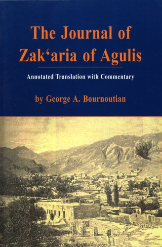 The Journal of Zak'Aria of Agulis: Zakaria Aguletsu Oragrutiwne (Armenian Studies Series) (9781568591070) by Zakaria; George A. Bournoutian