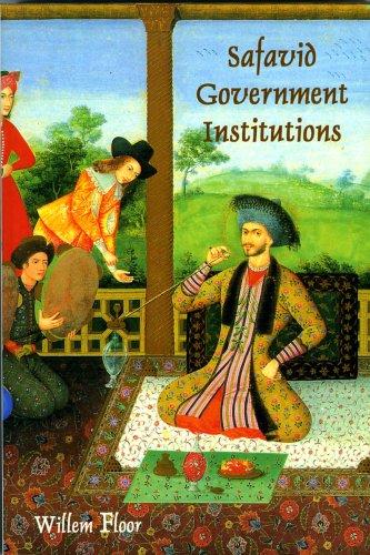 Safavid Government Institutions: Floor, Willem