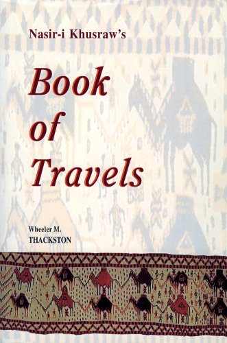 9781568591377: Nasir-I Khusraw's Book of Travels: Safarnamah (Bibliotheca Iranica: Intellectual Traditions Series)