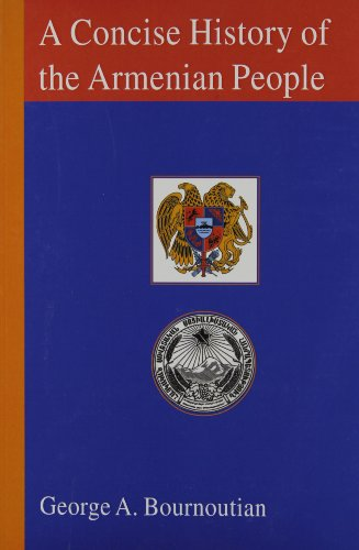 A Concise History of the Armenian People: From Ancient Times to the Present (9781568591414) by George A. Bournoutian