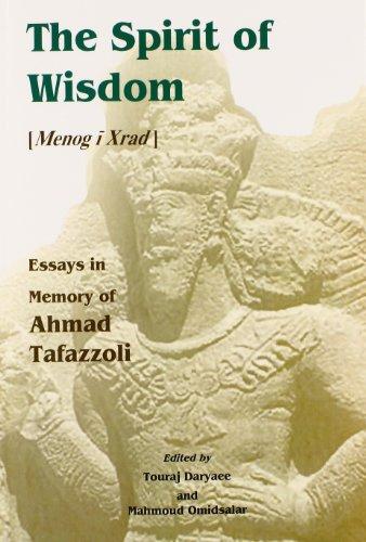 9781568591469: The Spirit of Wisdom: Menog I Xrad : Essays in Memory of Ahmad Tafazzoli