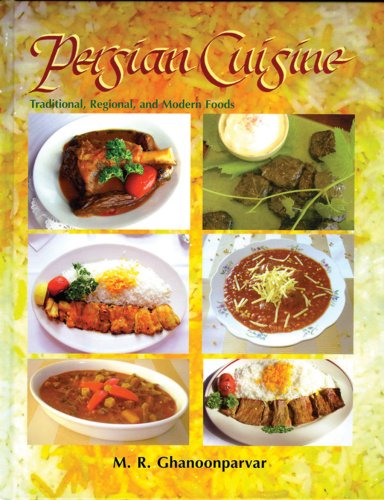 9781568591919: Persian Cuisine: Traditional, Regional, And Modern Foods