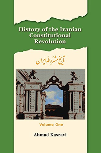 9781568591971: History of the Iranian Constitutional Revolution, Vol. 1