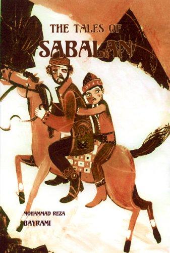 The Tales Of Sabalan: The Mountain Called: Mohammad Reza Bayrami
