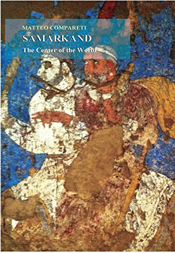 9781568593050: Samarkand the Center of the World: Proposals for the Identification of the Afrasyab Paintings (Sasanika)