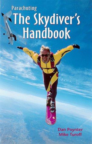9781568600451: Parachuting: The Skydiver's Handbook