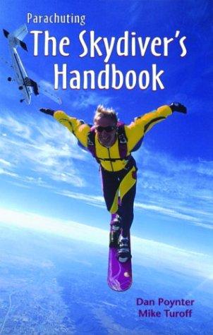 9781568600628: Parachuting: The Skydiver's Handbook