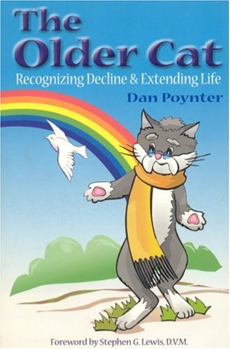 9781568600765: The Older Cat: Recognizing Decline & Extending Life