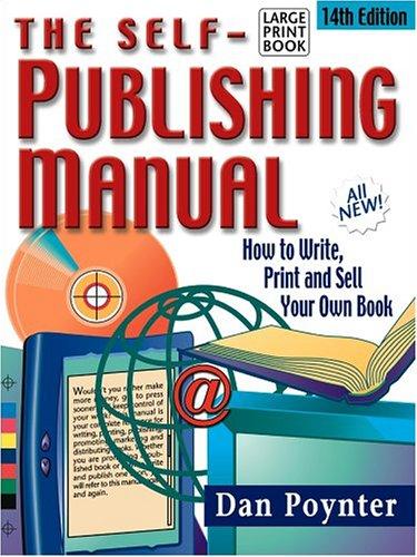 The Self-Publishing Manual: Poynter, Dan