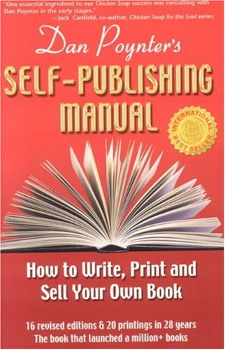 9781568601342: The Self-Publishing Manual : How to Write, Print, and Sell Your Own Book, 15th Ed.