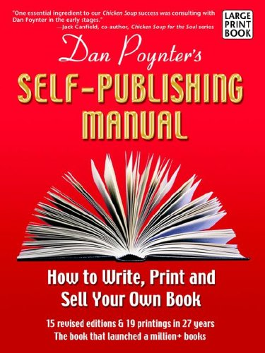 9781568601359: The Self-Publishing Manual: How to Write, Print, and Sell Your Own Book (Large Print)