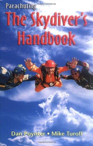 9781568601410: Parachuting: The Skydiver's Handbook