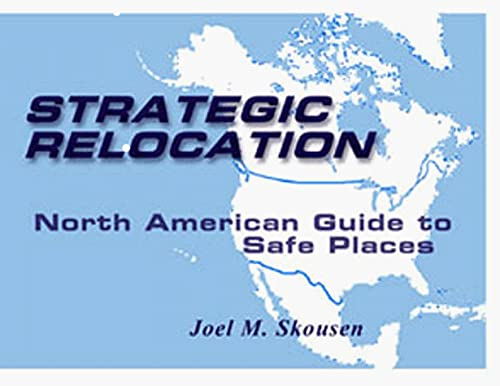 Strategic Relocation: Joel Skousen
