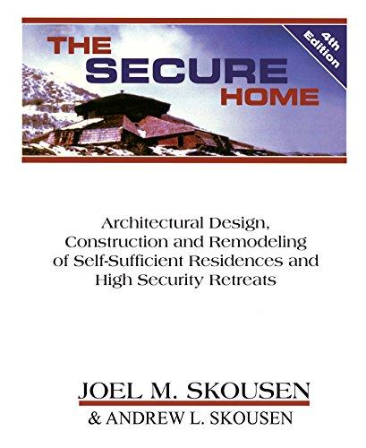 The Secure Home: Joel Skousen