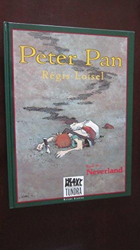 9781568620008: Peter Pan: Neverland Bk. 2