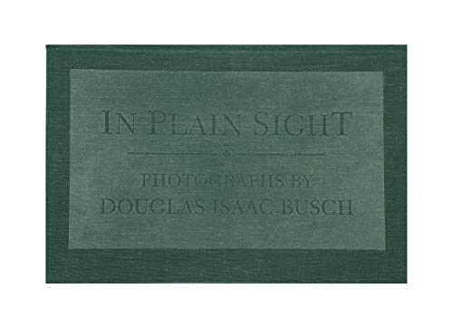 9781568630014: In plain sight: Photographs