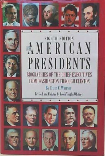 9781568650319: The American Presidents: Biographies of the Chief Executives from Washington Through Clinton