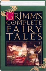 Grimms' Complete Fairy Tales: Jacob W.; Grimm,