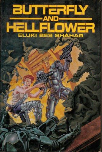 Butterfly and Hellflower: Shahar, Eluki Bes
