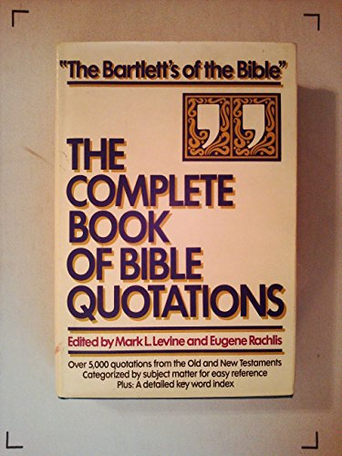 9781568651033: The Complete Book of Bible Quotations