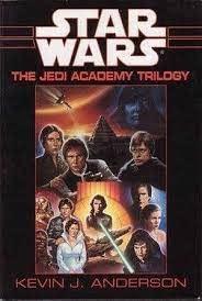 Star Wars: The Jedi Academy Trilogy: Anderson, Kevin J.