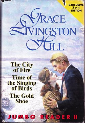 9781568651279: Jumbo Reader II: The City of Fire / Time of the Singing of Birds / The Gold Shoe