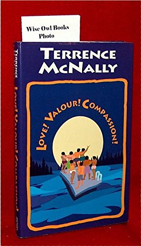 Love! Valour! Compassion!: Terrence McNally