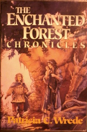 The Enchanted Forest Chronicles: Wrede, Patricia C.