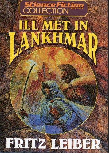ILL MET IN LANKHMAR: Leiber, Fritz