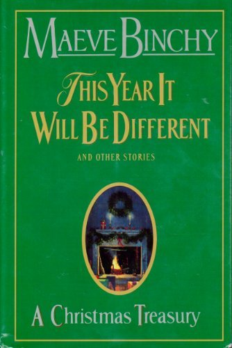 9781568652351: A Christmas Treasury: This Year It Will Be Different And Other Stories