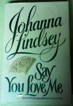 9781568652580: Say You Love Me (Mallory Clan #5)