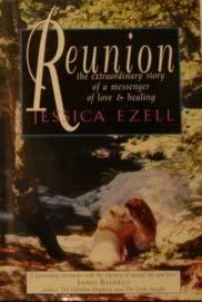 Reunion : The Extraordinary Story of a: Ezell, Jessica