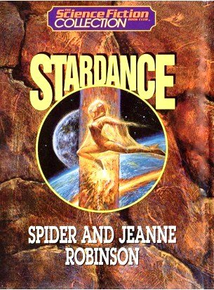 Stardance (The Science Fiction Book Club collection): Spider Robinson