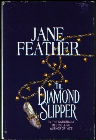 The Diamond Slipper (1568652666) by Jane Feather