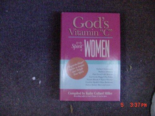 "God's Vitamin ""C"" for the Spirit of Women (1568653360) by Kathy Collard Miller"