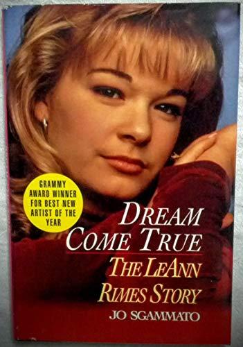 9781568653709: Dream Come True: The LeAnn Rimes Story