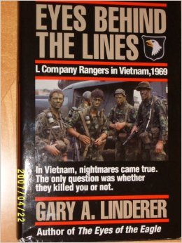 Eyes Behind the Lines: L Company Rangers: Linderer, Gary A.