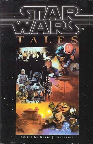 Star Wars Tales (Omnibus): Tales from the: Anderson, Kevin J.