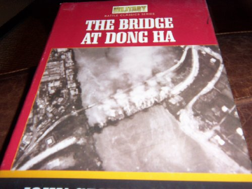 9781568654065: The Bridge at Dong Ha