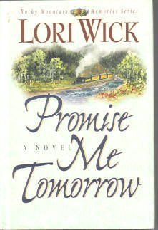9781568654454: Title: Promise Me Tomorrow Rocky Mountain Memories 4