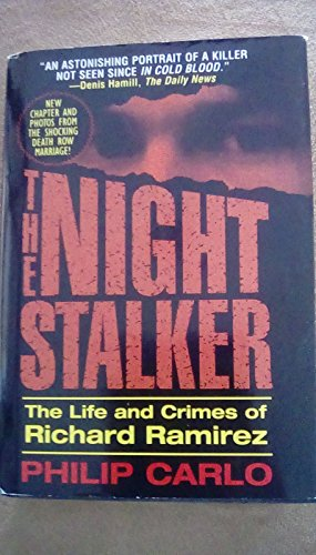 9781568654720: The night stalker: The life and crimes of Richard Ramirez [Hardcover] by