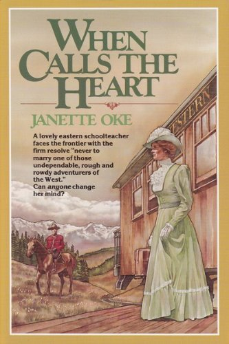 9781568654904: When Calls the Heart (Canadian West #1)
