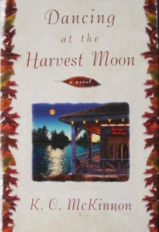9781568655154: Dancing At the Harvest Moon