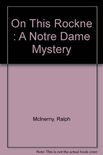 9781568655239: On This Rockne : A Notre Dame Mystery