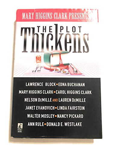 Mary Higgins Clark Presents: The Plot Thickens: Clark, Mary Higgins