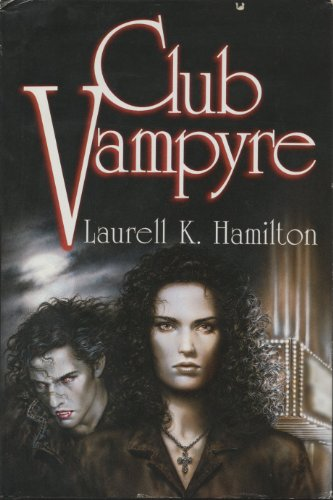 Club Vampyre ***SIGNED & DATED***: Laurell K. Hamilton